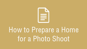 How to Prepare a Home for a Photo Shoot