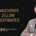 Inaccurate Zillow Zestimates