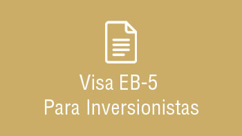 Visa EB-5 Para Inversionistas