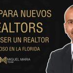 Tips Para Nuevos Realtors en la Florida